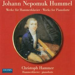 Hummel, J.N.: Piano Sonatas Nos. 2 and 3 / Variations, Op. 57 / La Bella Capricciosa