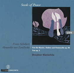 Schubert: Trio for Piano, Violin and Cello D.898 Op.99 / Zemlinsky: Trio for Violin, Cello and Piano Op.3 / Dresden Piano Trio
