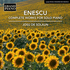 Enescu: Complete Works for Solo Piano