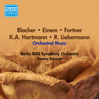 Orchestral Music - Blacher, B. / Einem, G. Von / Fortner, W. / Hartmann, K.A. / Liebermann, R. (Berlin Rias Symphony, Fricsay) (1956)