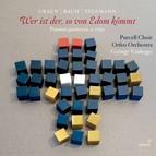 Graun, Telemann & J.S. Bach: Wer ist der, so von Edom kömmt