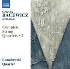 Bacewicz: Complete String Quartets, Vol. 2
