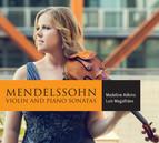 Mendelssohn: Violin Sonatas