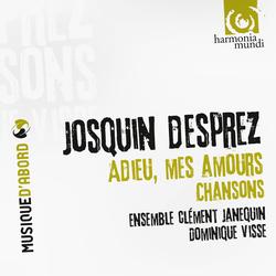 Josquin Desprez: Adieu, mes Amours - Chansons