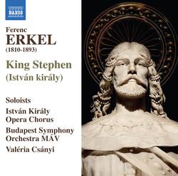 Erkel: István király (King Stephen)