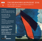 Shostakovich: Chamber Symphony Op.110a  / Russian and Ukrainian Choral Music / Interviews and Statements after the Nuclear Desaster of Chernobyl