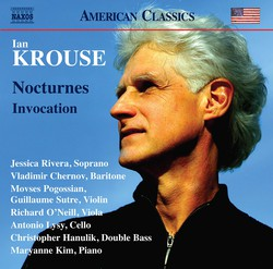 Ian Krouse: Nocturnes, Op. 60 & Invocation, Op. 54