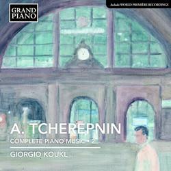 Tcherepnin: Piano Music, Vol. 2