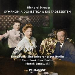 R. Strauss: Symphonia domestica, Op. 53, TrV 209 & Die Tageszeiten, Op. 76, TrV 256