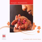 Magic Moments - In Harmony with Classical Music