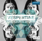 Björk: Vespertine - A Pop Album as an Opera (Live)