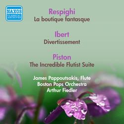 Respighi, O.: Boutique Fantasque (La) / Ibert, J.: Divertissement / Piston, W.: The Incredible Flutist Suite (Boston Pops, Fiedler) (1953, 1956)