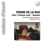 Pierre de la Rue: Missa