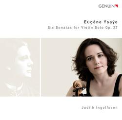Ysaye: 6 Sonatas for Violin Solo, Op. 27