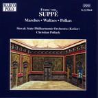 Suppé: Marches / Waltzes / Polkas