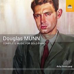 Douglas Munn: Piano Music