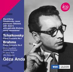 Tchaikovsky: Piano Concerto No. 1 - Brahms: Piano Concerto No. 2