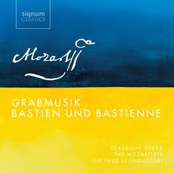 Mozart: Grabmusik, K. 42 & Bastien und Bastienne, K. 50