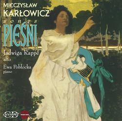 Karlowicz: Songs