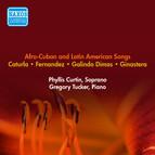 Vocal Recital: Curtin, Phyllis - Ginastera, A. / Galindo Dimas, B. / Caturla, A.G. / Fernandez, O.L. (Afro-Cuban and Latin American Songs) (1953)