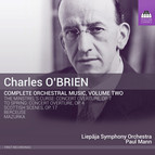 O'Brien: Complete Orchestral Music, Vol. 2