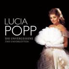 Popp, Lucia: The Unforgotten (1976-1983)