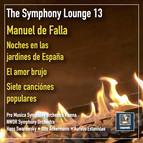 The Symphony Lounge, Vol. 13: The Music of de Falla