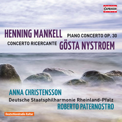 Mankell: Piano Concerto, Op. 30 - Nystroem: Concerto ricercante