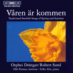 Våren är kommen - Traditional Swedish Songs of Spring and Summer