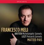 Britten: Michelangelo Sonnets - Liszt: Petrarch Sonnets