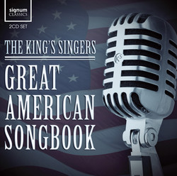 The King's Singers: Great American Songbook