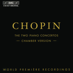 Chopin - Two Piano Concertos, Chamber Version