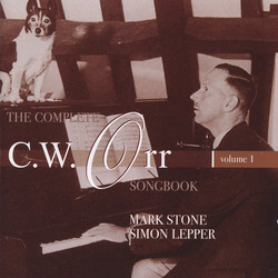 The Complete C.W. Orr Songbook, Vol. 1