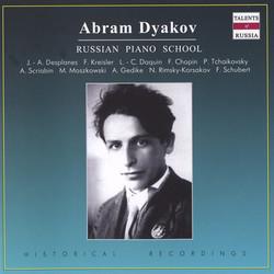 Russian Piano School: Abram Dyakov