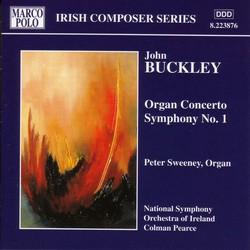 Buckley: Organ Concerto / Symphony No. 1