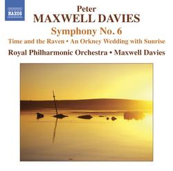 Maxwell Davies: Symphony No. 6