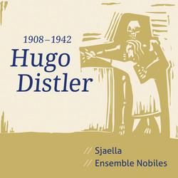 Hugo Distler - Sjaella, Ensemble Nobiles