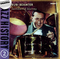 Hungarian Jazz History, Vol. 2: Bubi Beamter: Sentimental Journey