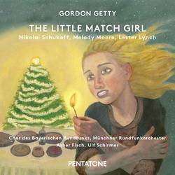 Gordon Getty: The Little Match Girl