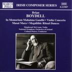Boydell: In Memoriam Mahatma Gandhi / Violin Concerto