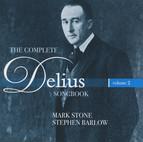 The Complete Delius Songbook, Vol. 2