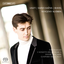 Yevgeny Sudbin plays Liszt, Ravel & Saint-Saëns