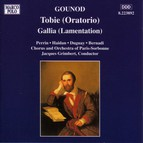 Gounod: Tobie / Gallia