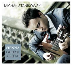 Stanikowski: Vienna Guitar Recital