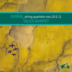 Dvorak: String Quartets No. 10 & 11