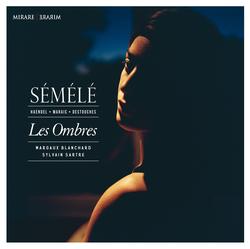 Haendel, Marais & Destouches: Sémélé