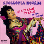 Gypsy Songs Sung by Apollonia Kovacs