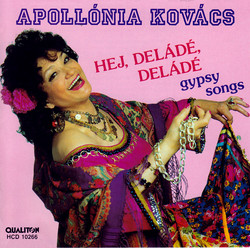 Gypsy Songs Sung by Apollonia Kovacs