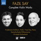 Fazil Say: Violin Works