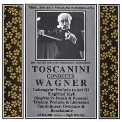 Toscanini Conducts Wagner Favorites (1952 & 1953)